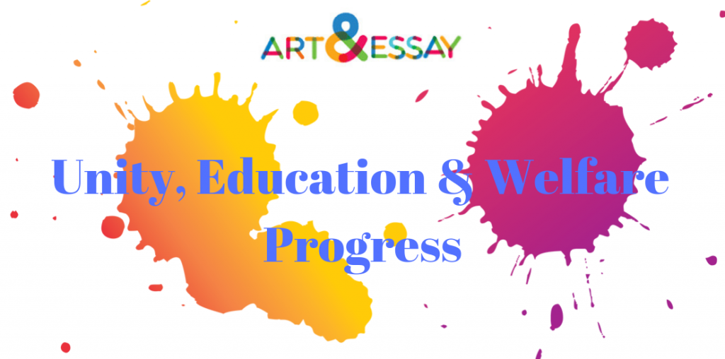 Art and Essay: Unity, Education & Welfare Progress