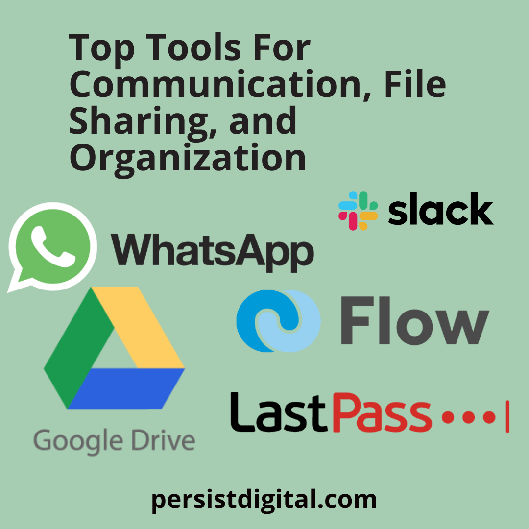 Top Tools For Communication, File Sharing, and Organization