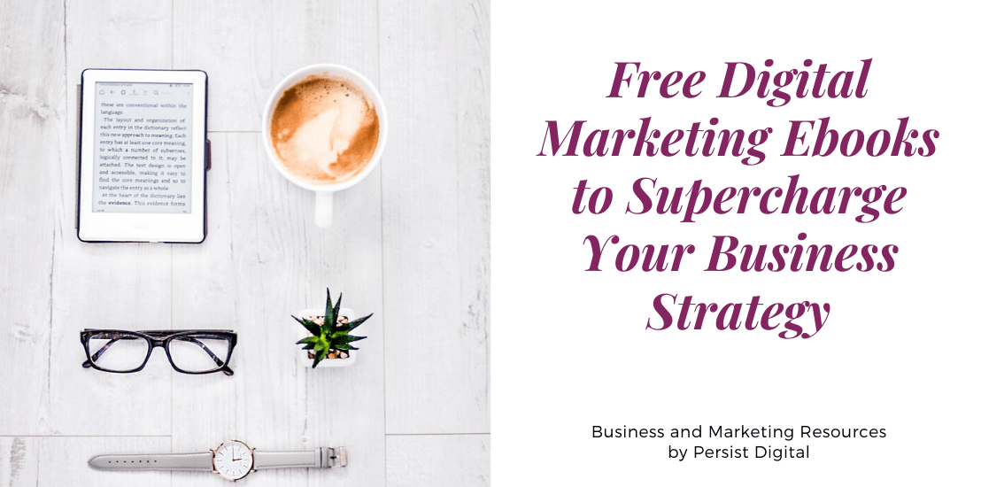 Free Digital Marketing Ebooks to Supercharge Your Business Strategy